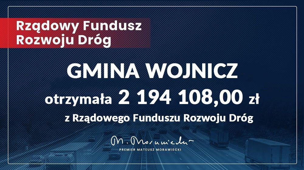 Promesa z dotacją dla Gminy Wojnicz z Rządowego Funduszu Rozwoju Dróg.