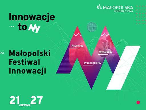 Małopolski Festiwal Innowacji 2021